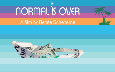 Normal is Over. Hold a screening, Change the world!